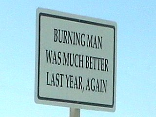 Burning Man Was Better Last Year